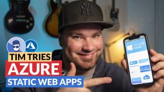 Tim Tries: Azure Static Web Apps