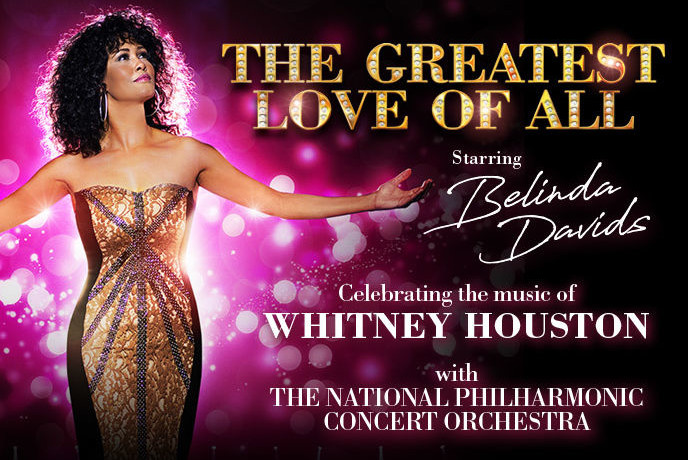 The Greatest Love of All: Celebrating The Music of Whitney Houston
