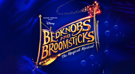 Disney's Bedknobs and Broomsticks flies into Wolverhampton Grand