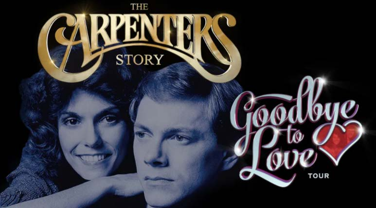 The Carpenters Story: Goodbye To Love