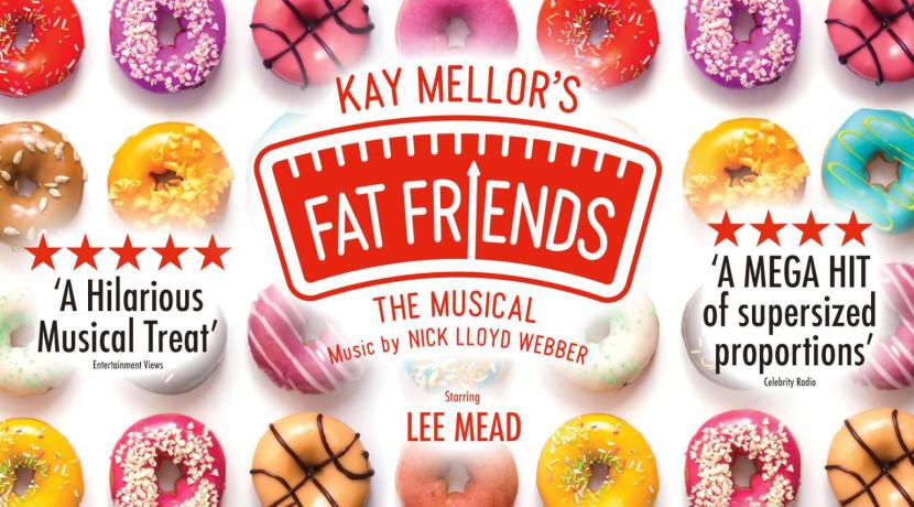 Fat Friends The Musical