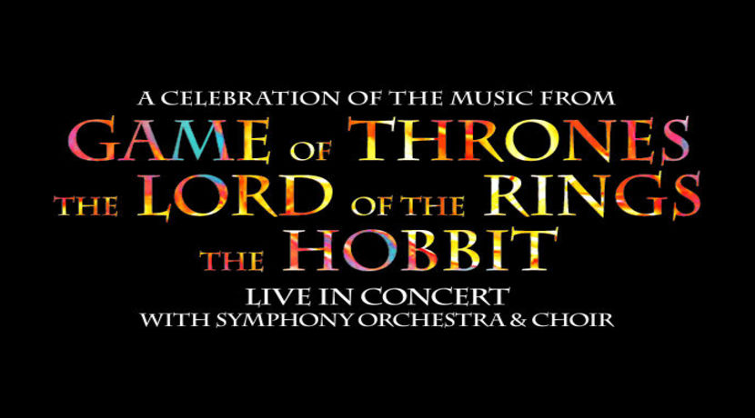 A Celebration of the Music from Game of Thrones, The Hobbit and Lord of the Rings
