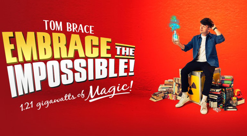 Tom Brace: Embrace the Impossible