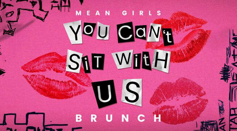 Mean Girls Brunch