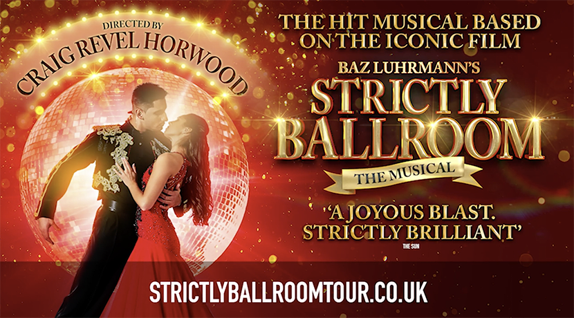Baz Luhrmann's smash hit musical Strictly Ballroom comes to Wolverhampton Grand in 2020