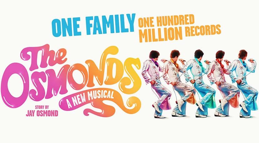 Brand new musical The Osmonds lands at The Alexandra Theatre in 2021