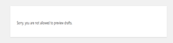 Sorry, you are not allowed to preview drafts wordpress