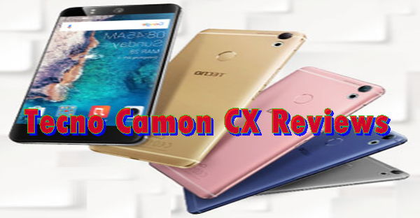 Tecno Camon CX Reviews, Features and Price in Uganda