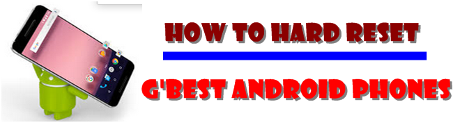 How to hard reset Gbest android