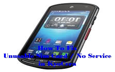 SOLVED] Unusable SIM Card! No Service! KyoCera Mobile