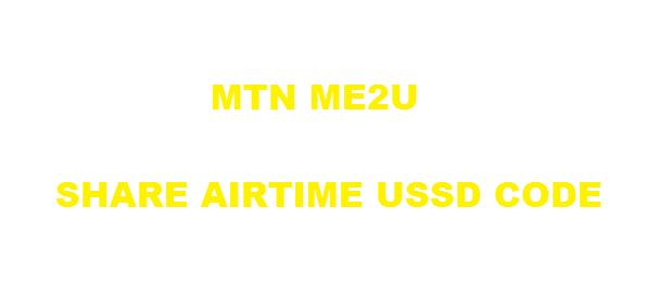 mtn uganda me2u code