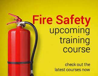 Fire Safety - Upcoming Training Courses