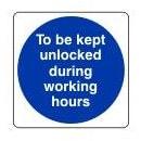 Door to be kept unlocked during working hours