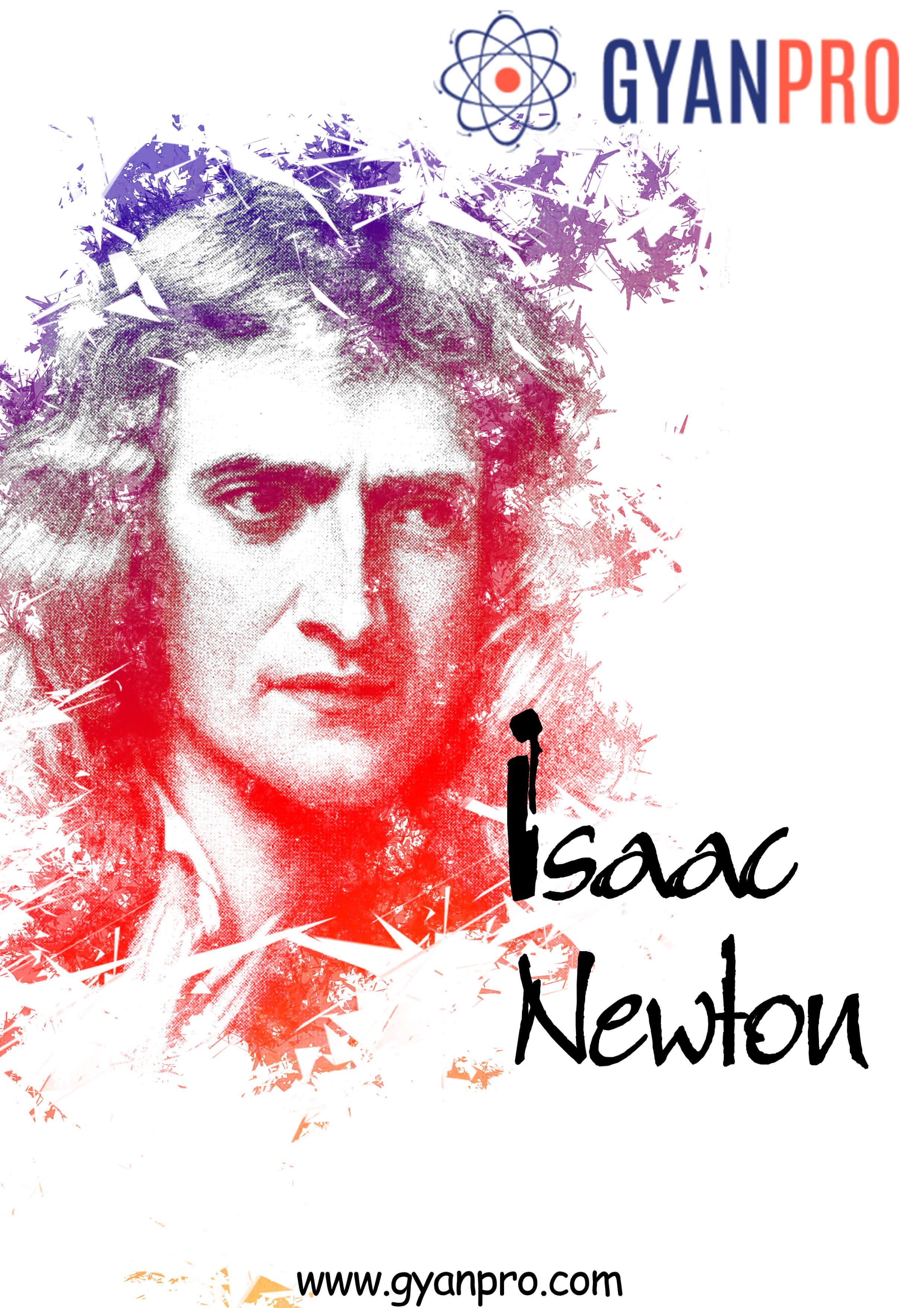 issac newton_gyanpro