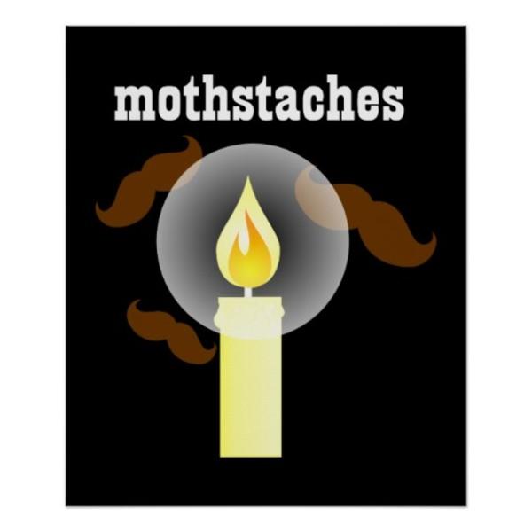 Mothstaches Moustache Poster