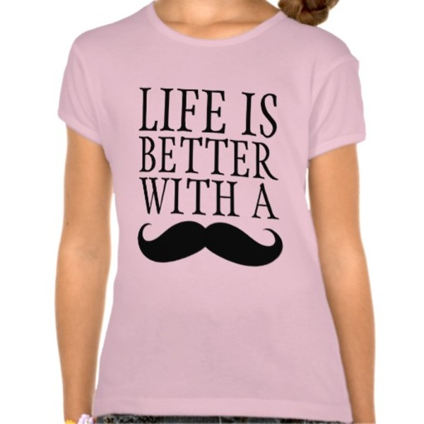 Life Is Better With Moustache T-Shirt