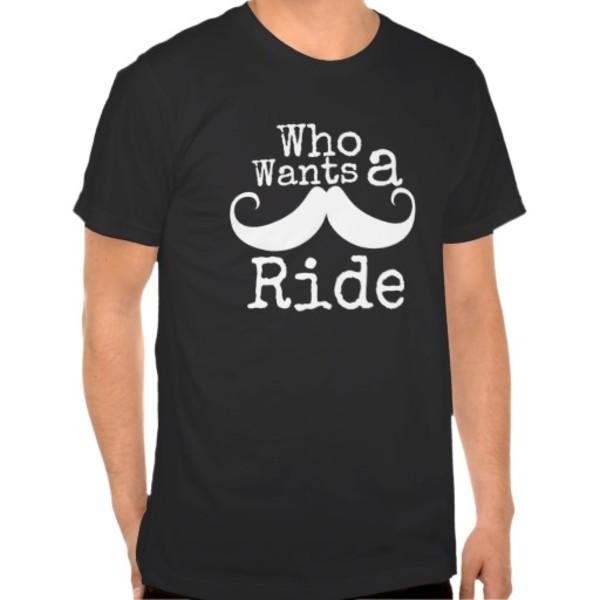Who Wants Moustache Ride? T-Shirt