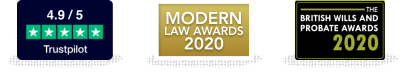 4.9/5 on Trustpilot, winner of 'Client Care Initiative of the Year' at the Modern Law Awards 2020, winner of 'Firm of the Year 2019' at the British Wills and Probate Awards 2019