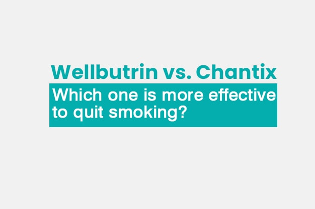 Wellbutrin vs Chantic: Which drug is more effective to quit smoking