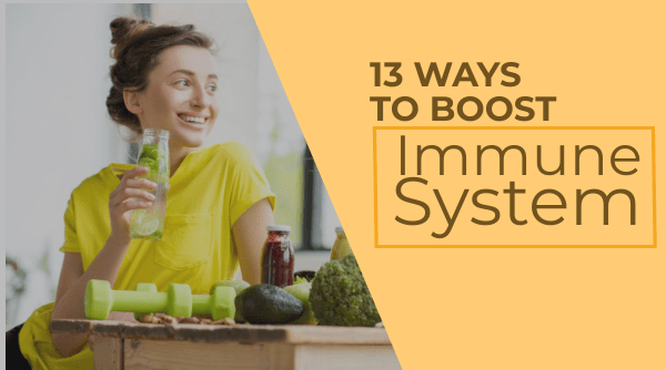 Best ways to boost immunity system