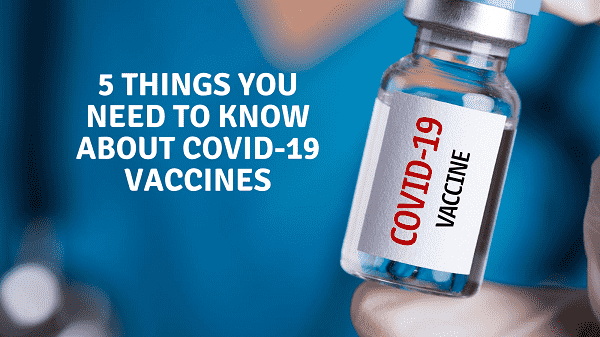 Things to know about Covid19 vaccine