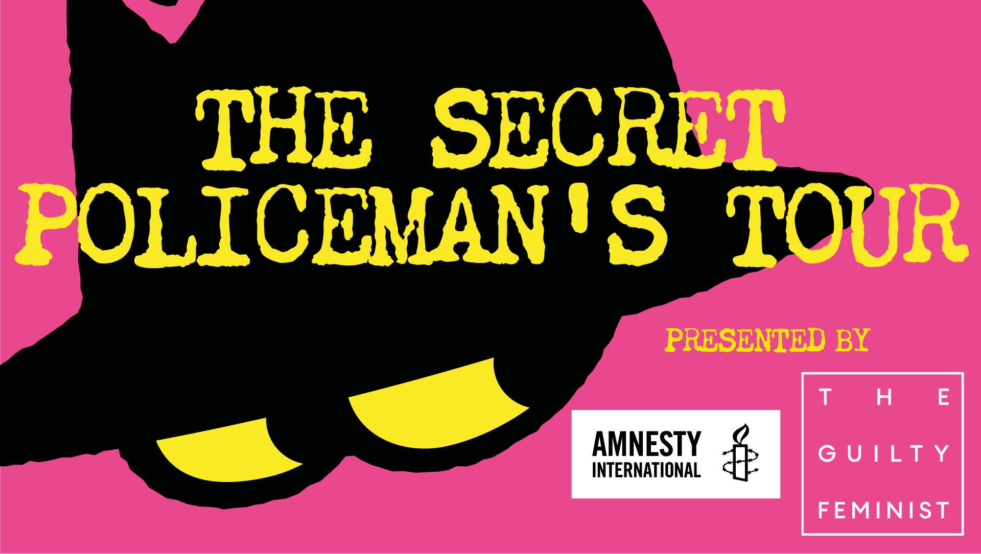 Secret Policeman's tour