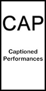 Captioned Performances