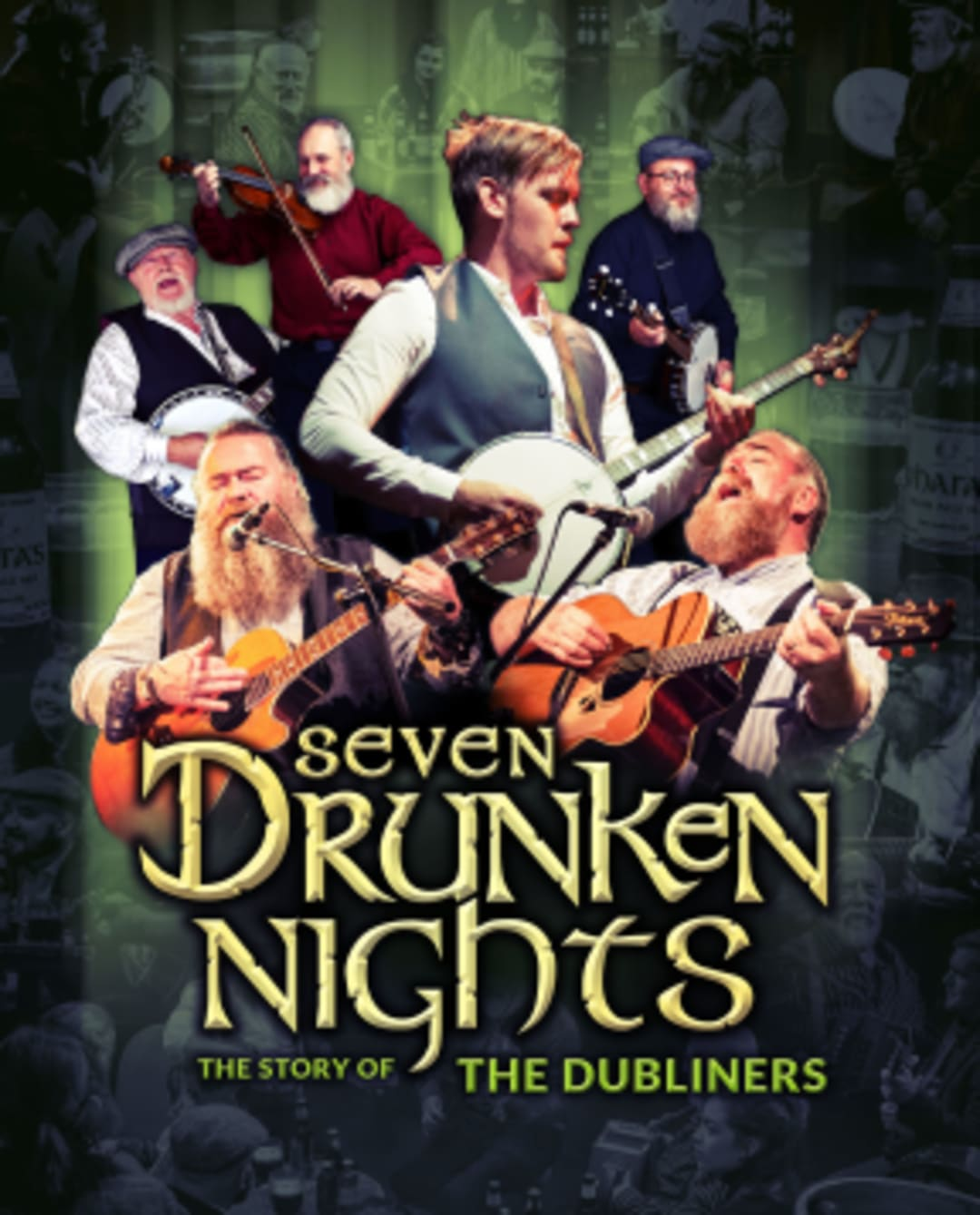 Seven Drunken Nights - The Story of the Dubliners at Grand Opera House York