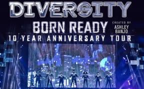 Diversity - Born Ready 'The 10 Year Anniversary Tour'