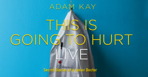 Adam Kay - This is Going to Hurt (Secret Diaries of A Junior Doctor) at King's Theatre, Glasgow