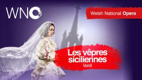 Welsh National Opera - Les Vepres Siciliennes at Milton Keynes Theatre