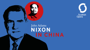 Scottish Opera - Nixon In China - Unwrapped at Theatre Royal Glasgow