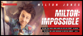 Milton Jones in Milton: Impossible at Theatre Royal Brighton