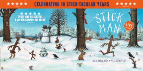 Stick Man © 2008 Julia Donaldson and Axel Scheffler. Published by Alison Green Books, an imprint of Scholastic Children's Books.
