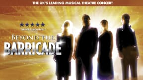 Beyond The Barricade at Aylesbury Waterside Theatre