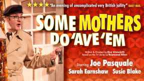 Some Mothers Do 'Ave 'Em at Regent Theatre, Stoke-on-Trent