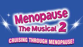 Menopause The Musical 2 at Milton Keynes Theatre