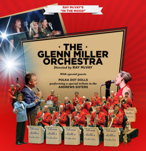 The Glenn Miller Orchestra at New Wimbledon Theatre