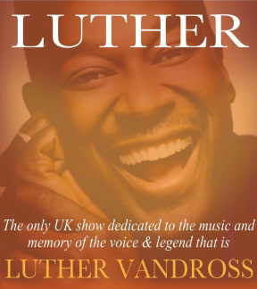Luther - Luther Vandross Celebration at Leas Cliff Hall, Folkestone