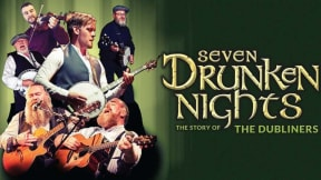 Seven Drunken Nights - The Story of the Dubliners at Edinburgh Playhouse
