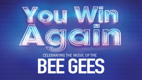You Win Again - Celebrating the Music of The Bee Gees at Regent Theatre, Stoke-on-Trent