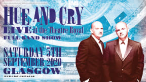 Hue & Cry at Theatre Royal Glasgow