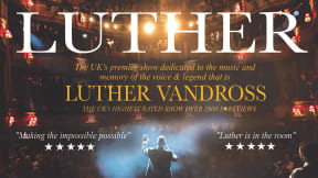 Luther - Luther Vandross Celebration at Princess Theatre, Torquay