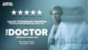 The Doctor at Theatre Royal Brighton