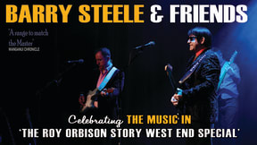Barry Steele & Friends - The Roy Orbison Story at Princess Theatre, Torquay