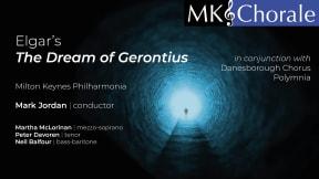 Milton Keynes Chorale - The Dream of Gerontius at Milton Keynes Theatre