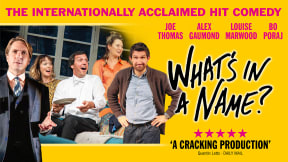 What's In A Name? at Theatre Royal Brighton
