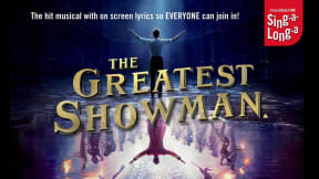 Sing-A-Long-A The Greatest Showman at Princess Theatre, Torquay
