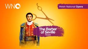 Welsh National Opera - Barber of Seville at Bristol Hippodrome Theatre