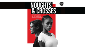 Noughts and Crosses at Richmond Theatre